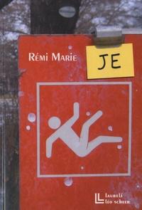 Rémi Marie - Je.