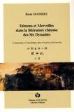 Rémi Mathieu - Démons et merveilles dans la littérature chinoise des Six Dynasties - Le fantastique et l'anecdotique dans le Soushen ji de Gan Bao.