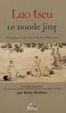 """Rémi Mathieu - Le Daode jing - """"Classique de la voie et de son efficience""""."""