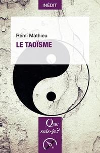 Rémi Mathieu - Le taoïsme.