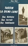 Rémi Méjat - Tassin-la-Demi-Lune : son histoire, son terroir, ses habitants.