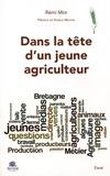 Rémi Mer - Dans la tête d'un jeune agriculteur - Manger breton demain....