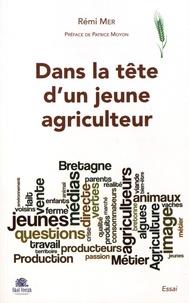 Dans la tête dun jeune agriculteur - Manger breton demain....pdf
