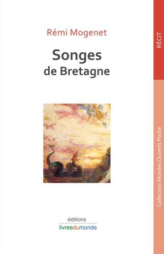 Rémi Mogenet - Songes de Bretagne.