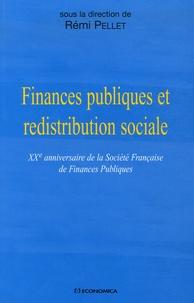 Rémi Pellet et Xavier Prétot - Finances publiques et redistribution sociale - XXe Anniversaire de la Société Française de Finances Publiques.