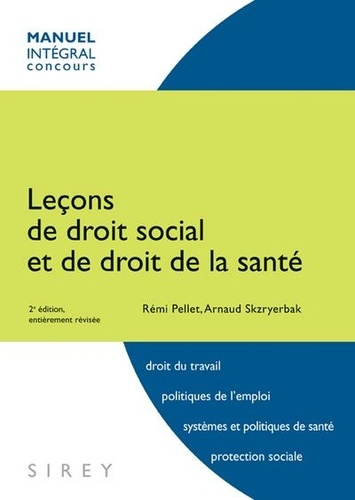 Rémi Pellet et Arnaud Skzryerbak - Leçons de droit social et de droit de la santé.