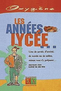Rémi Pépin et Jean-Pierre Benat - Les années lycée.