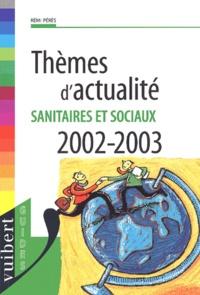 Galabria.be Thèmes d'actualité sanitaires et sociaux 2002-2003 Image