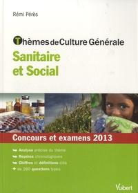 Deedr.fr Thèmes de culture générale sanitaire et sociale - Concours et examens 2013 Image