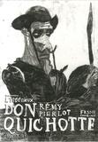 Rémi Pierlot - L'ingénieux Don Quichotte.