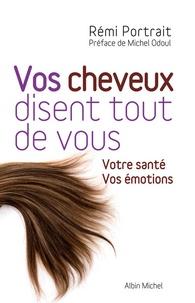 Vos cheveux disent tout de vous - Votre santé, vos émotions.pdf
