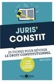 Rémi Raher - Juris' Constit - 25 fiches pour comprendre et réviser le droit constitutionnel.