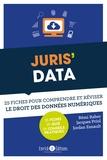 Rémi Raher et Jacques Priol - Juris' Data - 25 fiches pour comprendre et réviser le droit des données numériques.