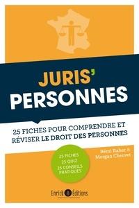 Rémi Raher et Morgan Chervet - Juris'Personnes - 25 fiches pour comprendre et réviser le droit des personnes.