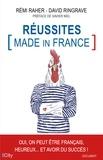 Rémi Raher et David Ringrave - Réussites Made in France.
