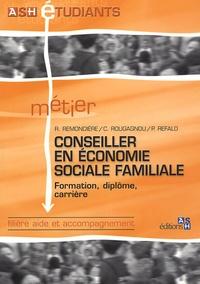 Rémi Remondière et Patrick Refalo - Métier : conseiller en économie sociale familiale - Formation, diplôme, carrière.