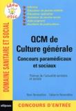 Rémi Remondière et Fabienne Remondière - QCM de culture générale - Concours paramédicaux et sociaux.