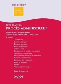Rémi Rouquette - Petit traité du procès administratif - Contentieux administratif, juridictions générales et spéciales.