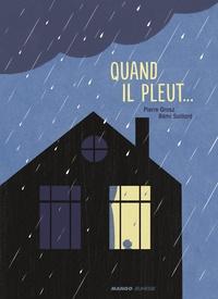 Rémi Saillard et Pierre Grosz - Quand il pleut....