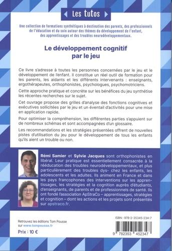Le développement cognitif par le jeu