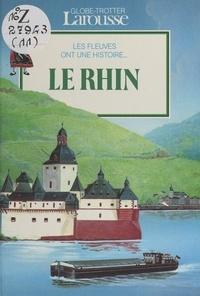 Rémi Simon et Laurence Ottenheimer-Maquet - Le Rhin.