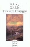 Rémi Soulié - Le vieux Rouergue - Terre d'Aveyron.