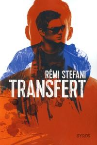 Rémi Stefani - Transfert.