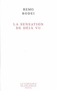 Remo Bodei - La Sensation de déjà vu.