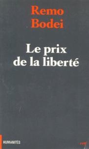 Remo Bodei - Le prix de la liberté - Aux origines de la hiérarchie sociale chez Hegel.