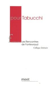 Remo Bodei et Roberto Ferruci - Pour Tabucchi - Les rencontres de Fontevraud 8 et 9 Mai 2008.