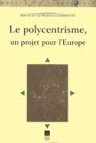 Rémy Allain - Le polycentrisme, un projet pour l'Europe.