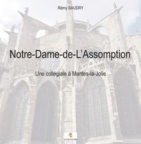 Lemememonde.fr Notre-Dame-de-L'assomption - Une collégiale à Mantes-la-Jolie Image