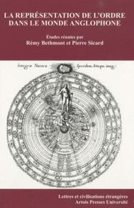Rémy Bethmont et Pierre Sicard - La représentation de l'ordre dans le monde anglophone.
