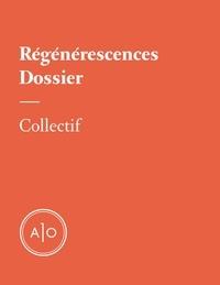 Rémy Bourdillon et Pierre-Yves Cezard - Dossier - Régénérescences.