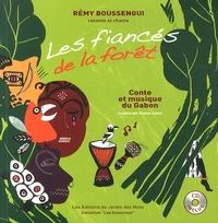 Rémy Boussengui - Les fiancés de la forêt - Conte et musique du Gabon. 1 CD audio
