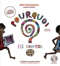 Rémy Boussengui - Pourquoi ils courent ?. 1 CD audio