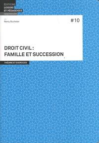 Rémy Bucheler - Droit civil : famille et succession.