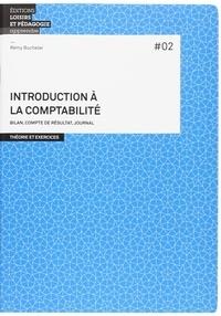 Rémy Bucheler - Introduction à la comptabilité.