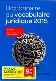 Rémy Cabrillac - Dictionnaire du vocabulaire juridique 2015.