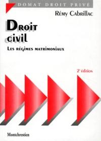 Rémy Cabrillac - Droit civil - Les régimes matrimoniaux.