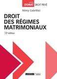 Rémy Cabrillac - Droit des régimes matrimoniaux.