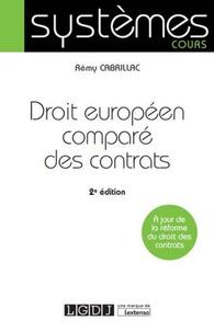 Rémy Cabrillac - Droit européen comparé des contrats.