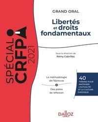 Rémy Cabrillac et Christophe Albiges - Grand oral du CRFPA - Libertés et droits fondamentaux.