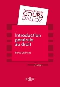 Rémy Cabrillac - Introduction générale au droit - 14e ed..