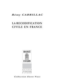 Rémy Cabrillac - La recodification civile en France.