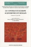 Rémy Cabrillac et Denis Mazeaud - Le contrat en Europe aujourd'hui et demain - Colloque du 22 juin 2007.