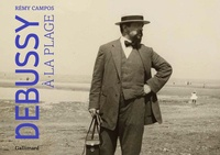 Rémy Campos - Debussy à la plage. 1 CD audio MP3