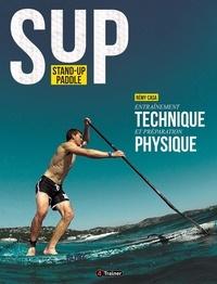 Stand-up paddle- Entraînement technique et préparation physique - Rémy Casa pdf epub