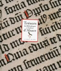 Rémy Casin et Jean-Luc Eichenlaub - Trésors des bibliothèques et archives d'Alsace.