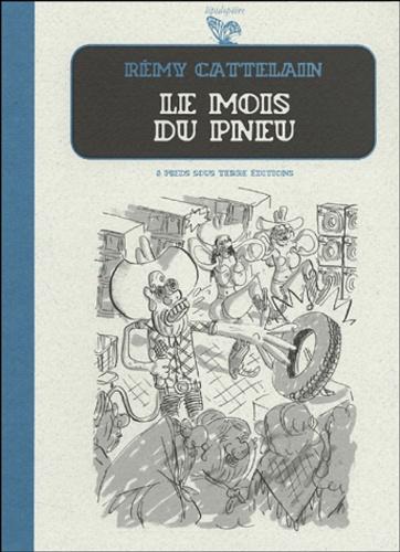 Rémy Cattelain - Le mois du pneu.